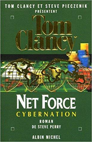 Net Force, Tome 6 : Cybernation - Tom Clancy